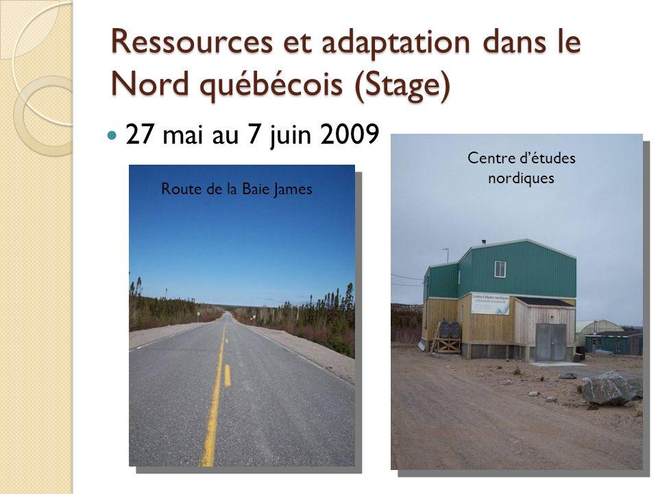 Ressources et adaptation dans le Nord québécois (Stage)
