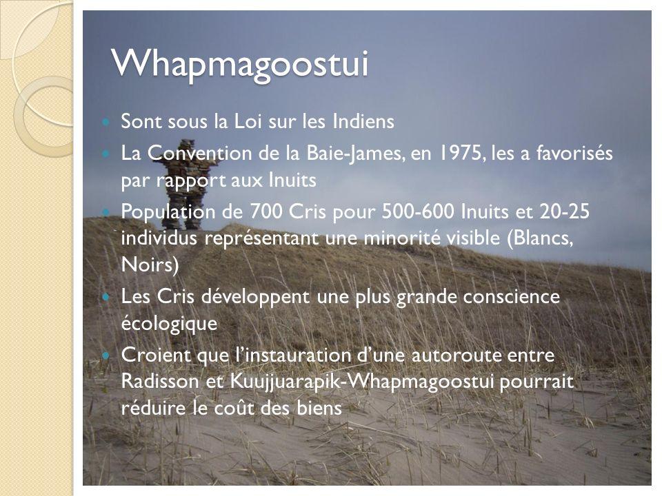 Whapmagoostui Sont sous la Loi sur les Indiens