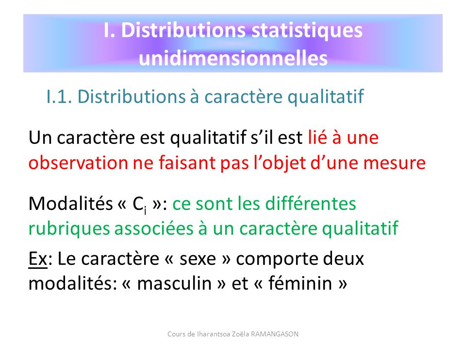 I. Distributions statistiques unidimensionnelles