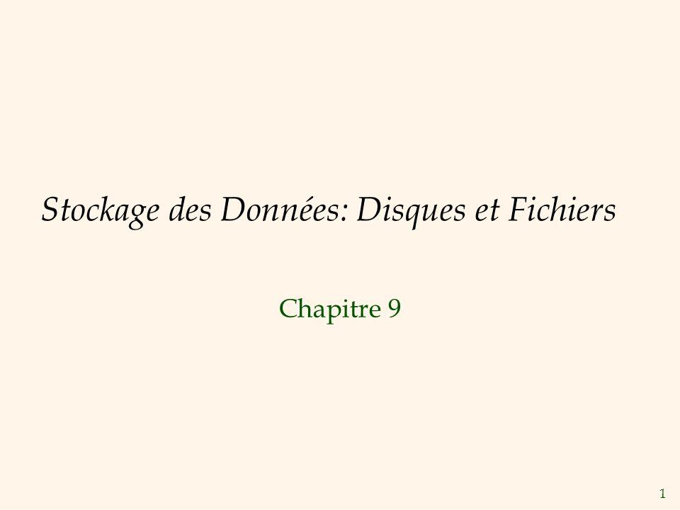 Stockage des Données: Disques et Fichiers