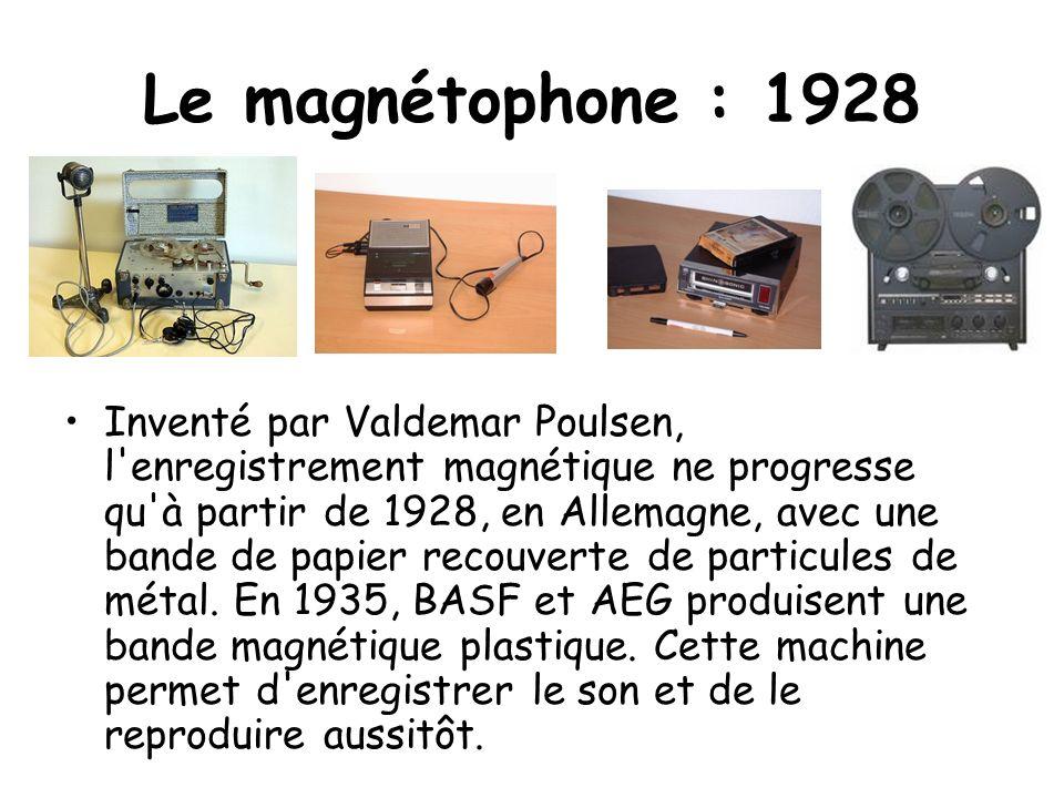 Le magnétophone : 1928