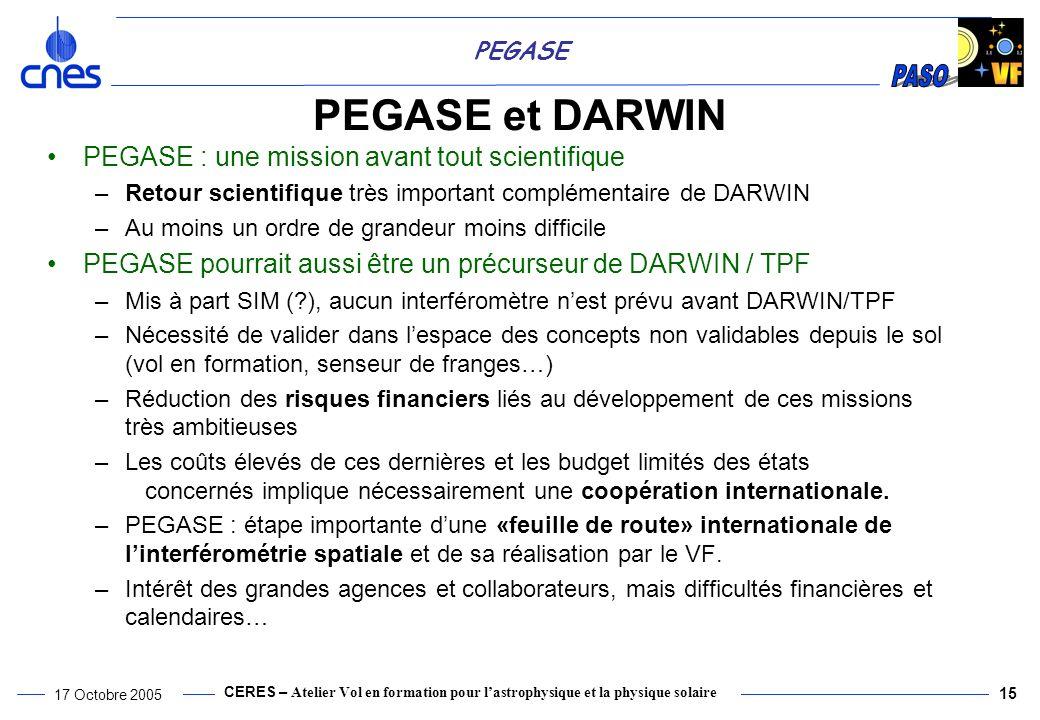 PEGASE et DARWIN PEGASE : une mission avant tout scientifique