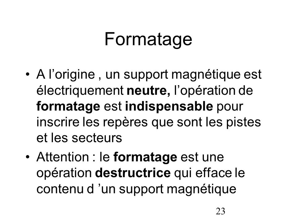 Formatage