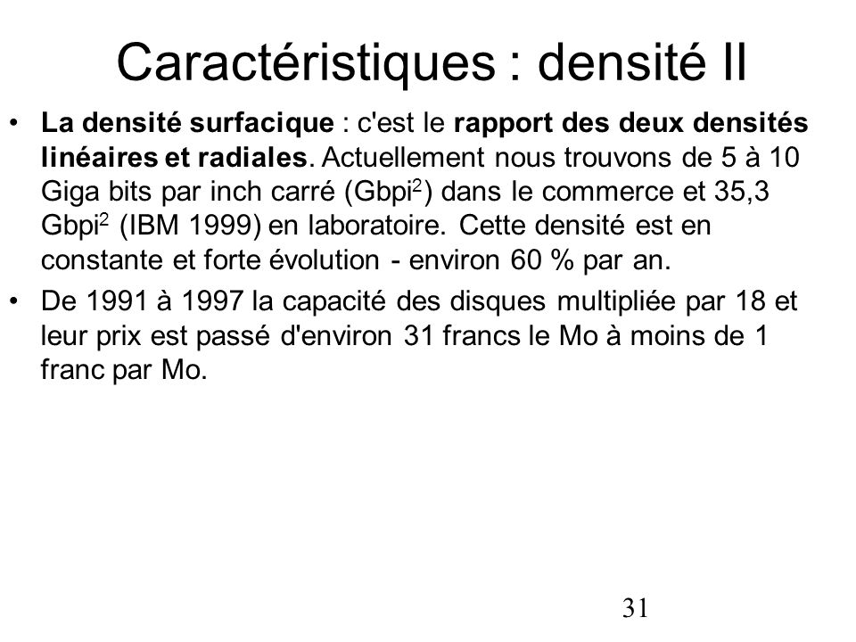 Caractéristiques : densité II