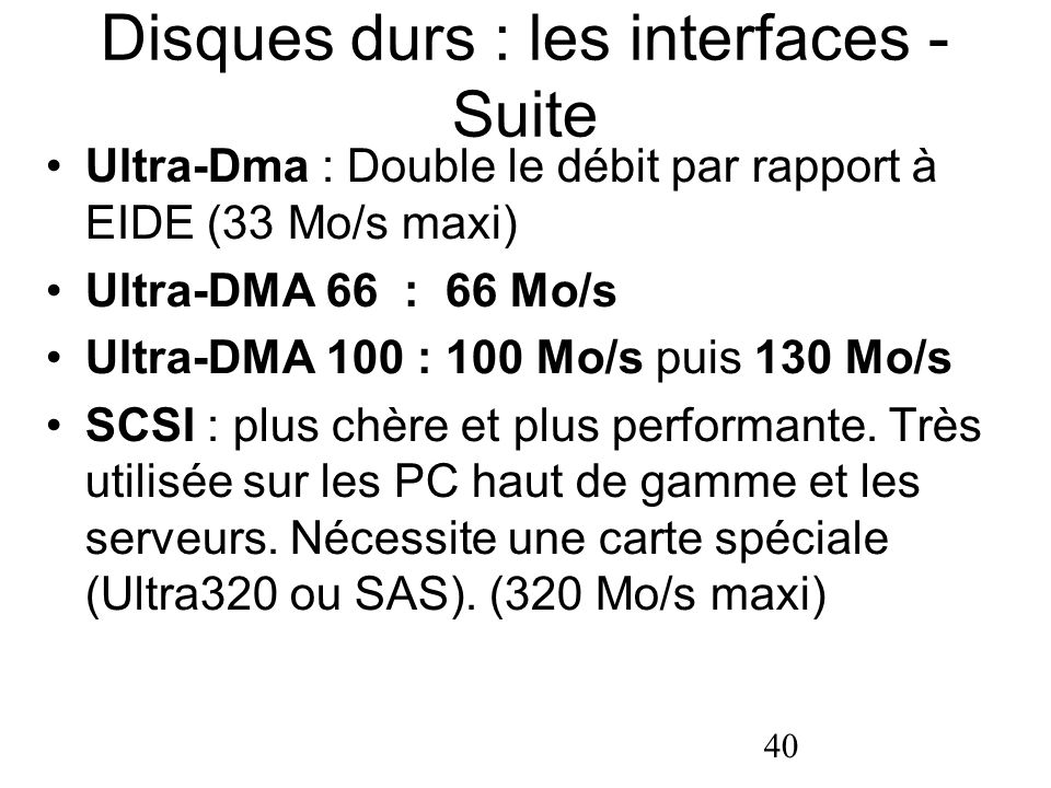 Disques durs : les interfaces - Suite
