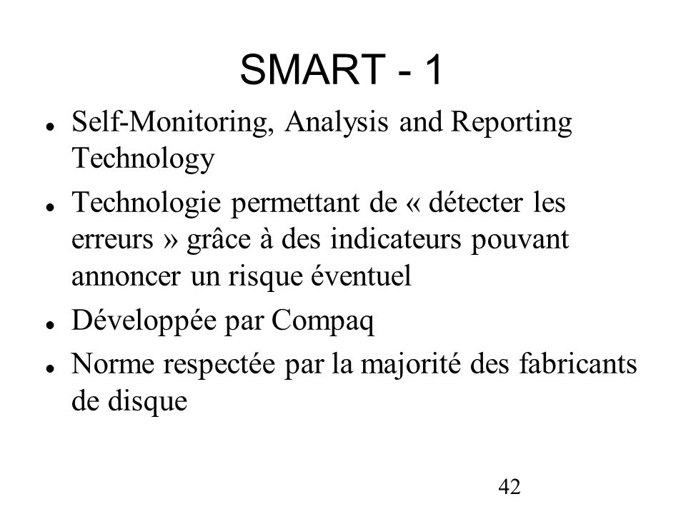 SMART - 1 Self-Monitoring, Analysis and Reporting Technology