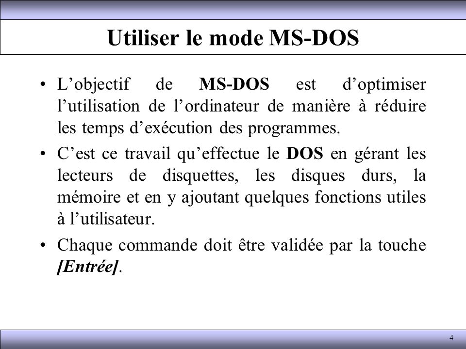 Utiliser le mode MS-DOS