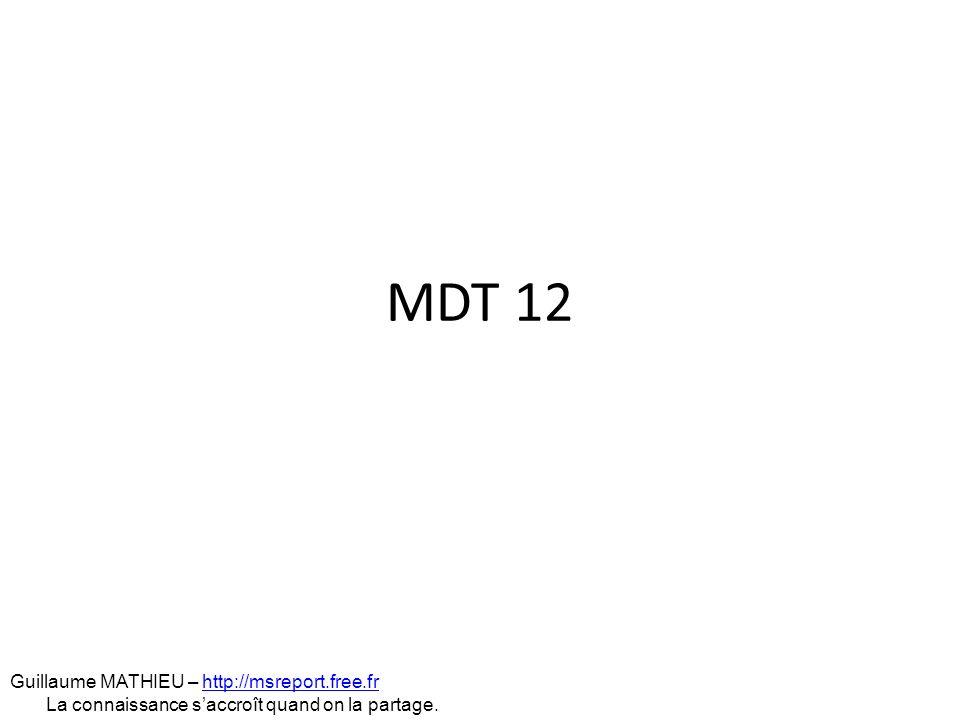 MDT 12 Guillaume MATHIEU – http://msreport.free.fr