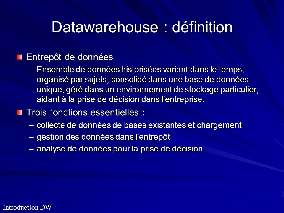 Datawarehouse : définition