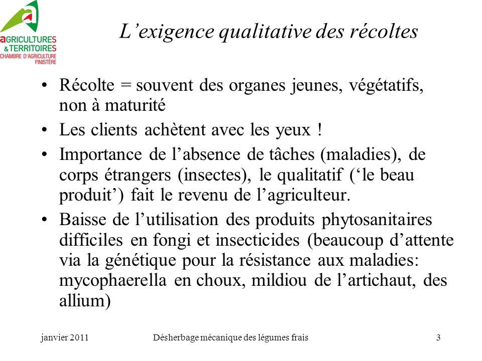 L'exigence qualitative des récoltes