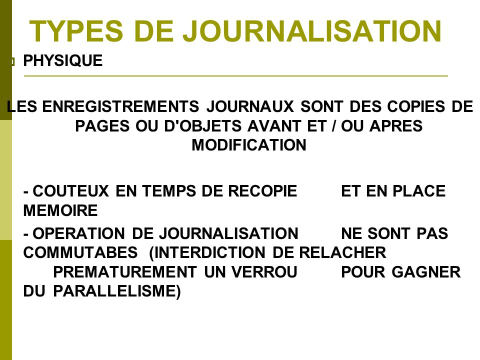 TYPES DE JOURNALISATION