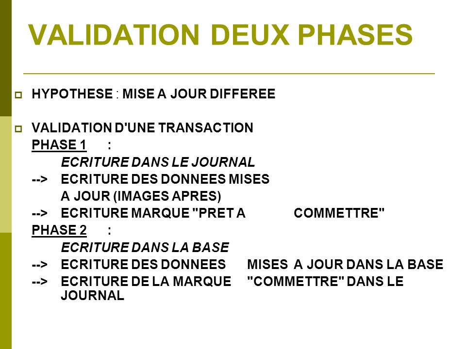 VALIDATION DEUX PHASES