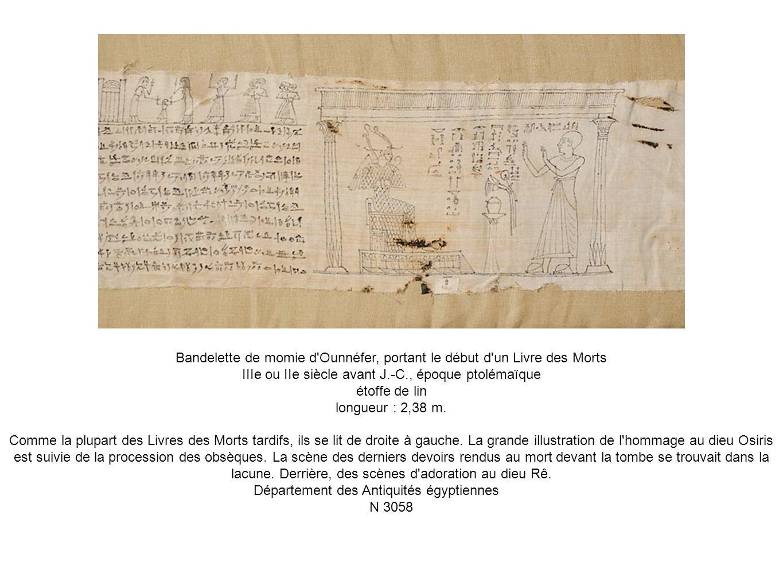 Bandelette de momie d Ounnéfer, portant le début d un Livre des Morts