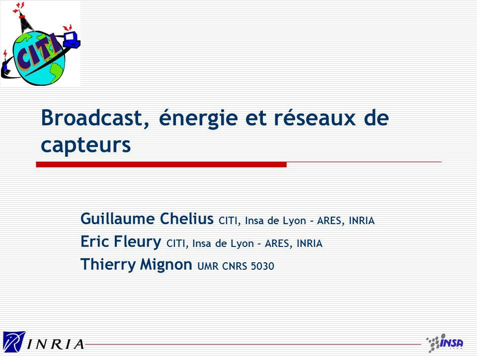 Broadcast, énergie et réseaux de capteurs