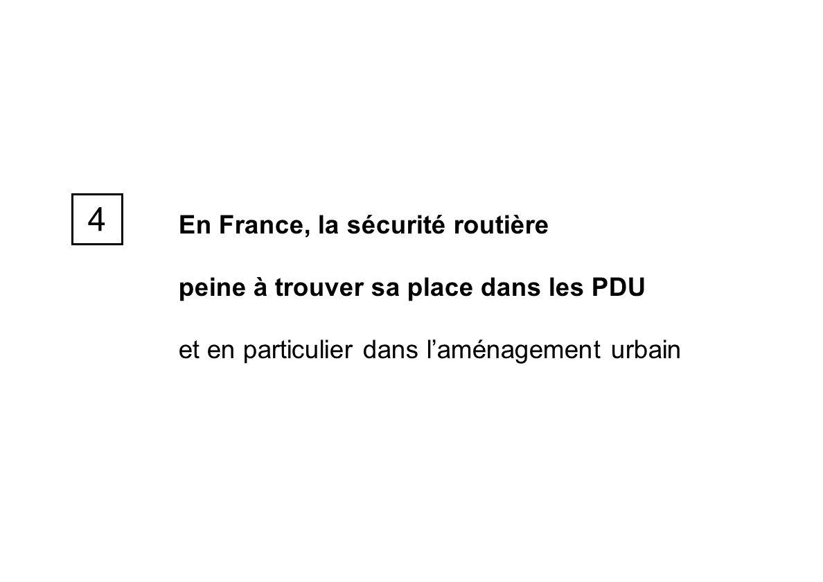 4 En France, la sécurité routière
