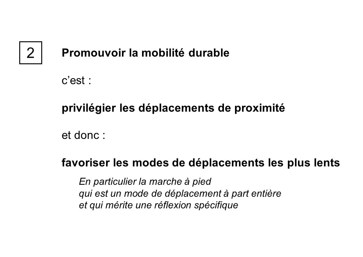 2 Promouvoir la mobilité durable c'est :