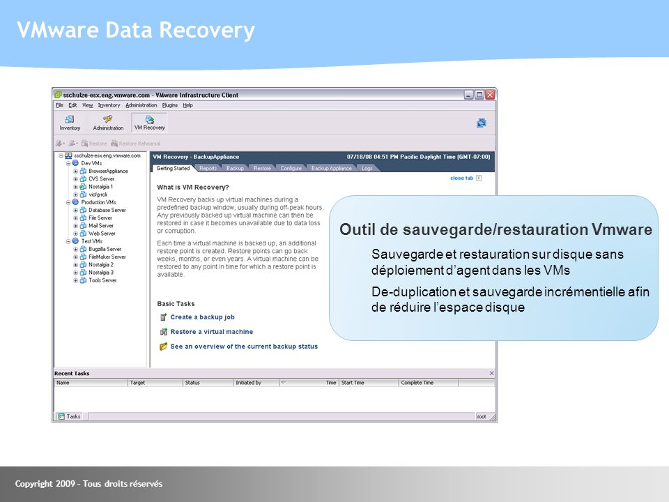 VMware Data Recovery Outil de sauvegarde/restauration Vmware