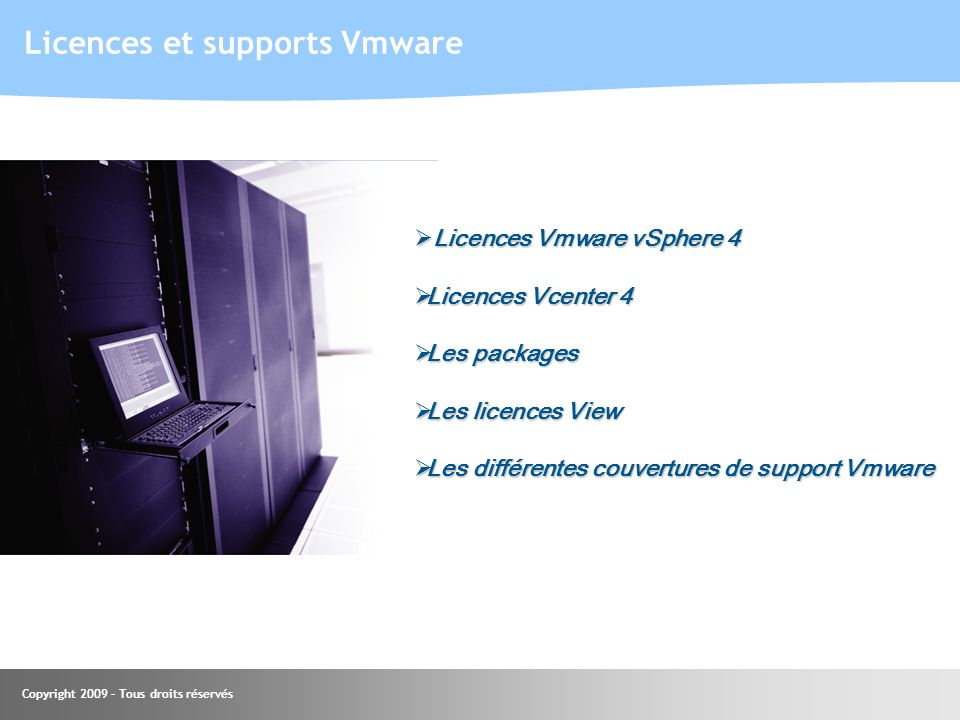 Licences et supports Vmware