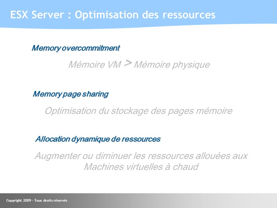 ESX Server : Optimisation des ressources