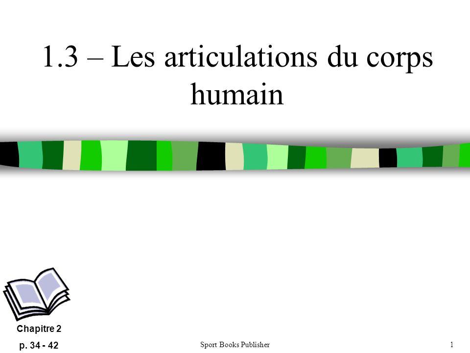 1.3 – Les articulations du corps humain