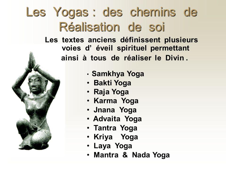 Les Yogas : des chemins de Réalisation de soi