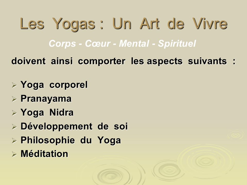Les Yogas : Un Art de Vivre
