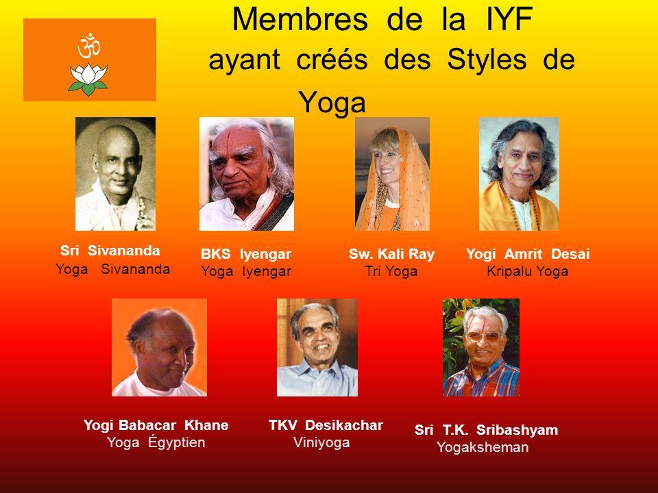 Membres de la IYF ayant créés des Styles de Yoga