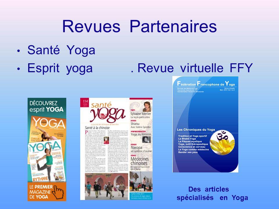 Revues Partenaires Santé Yoga Esprit yoga . Revue virtuelle FFY