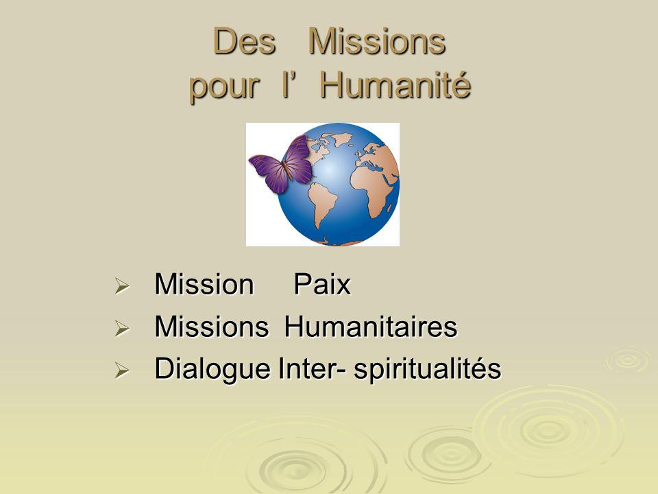 Des Missions pour l' Humanité