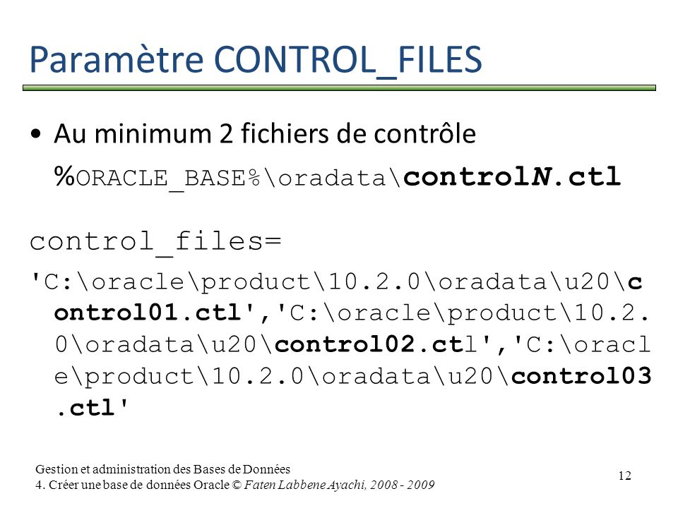 Paramètre CONTROL_FILES