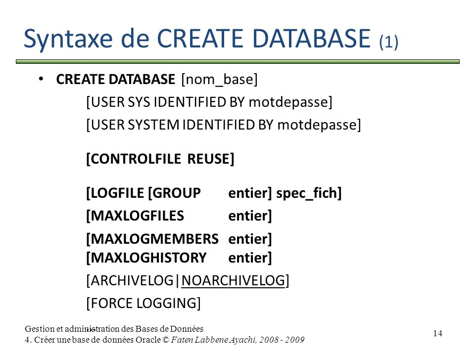 Syntaxe de CREATE DATABASE (1)