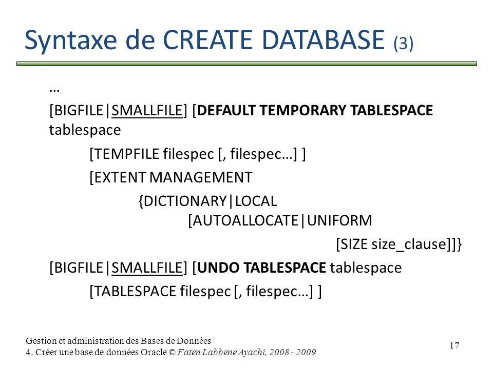 Syntaxe de CREATE DATABASE (3)