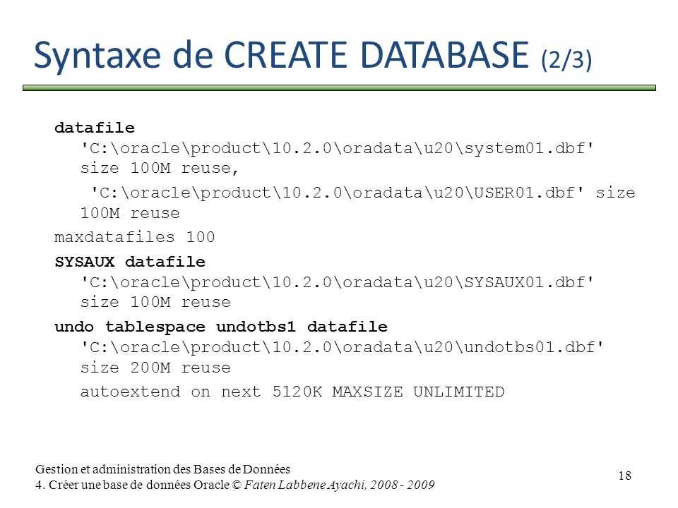Syntaxe de CREATE DATABASE (2/3)