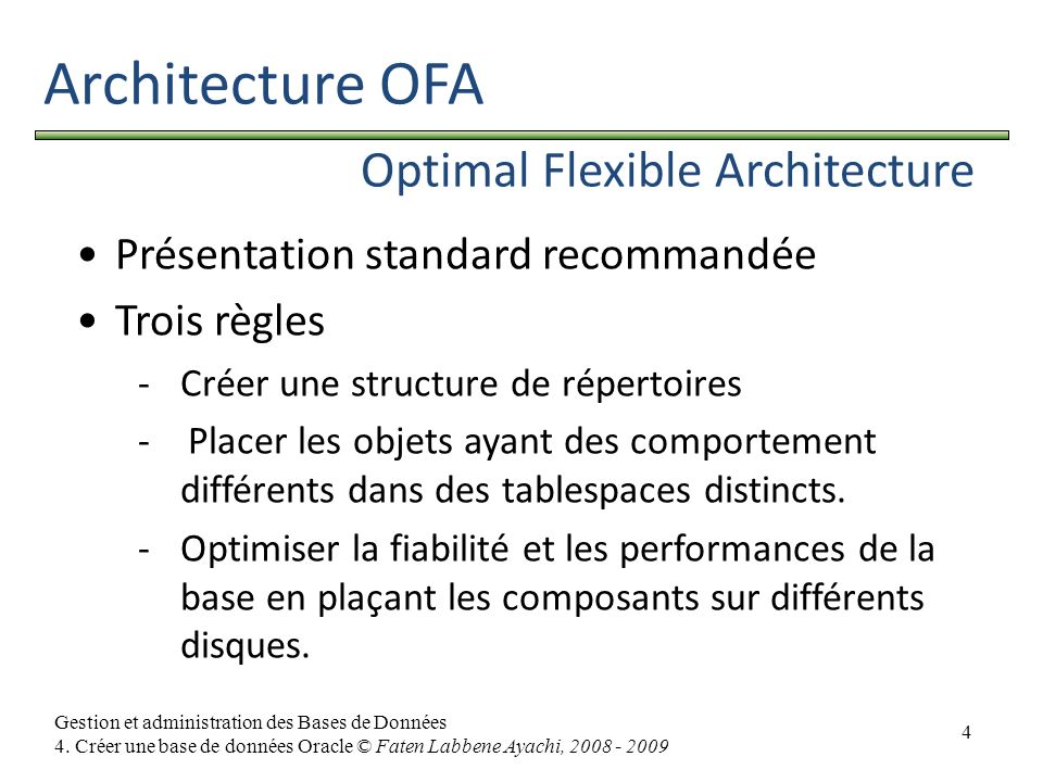 Architecture OFA Optimal Flexible Architecture