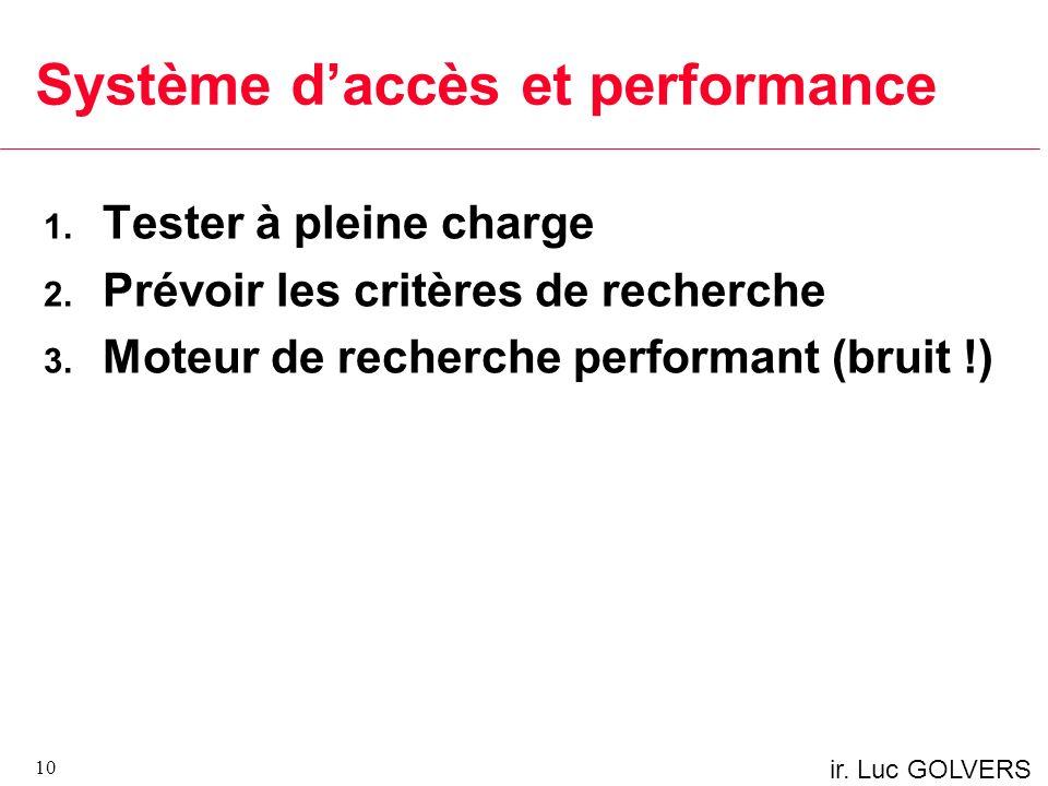 Système d'accès et performance