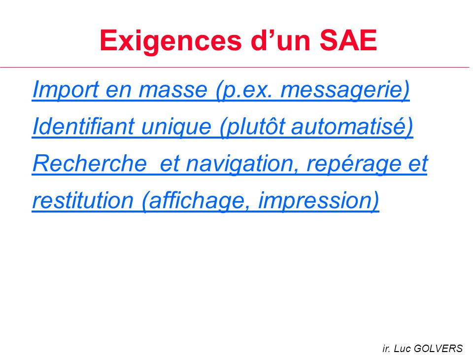 Exigences d'un SAE Import en masse (p.ex. messagerie)