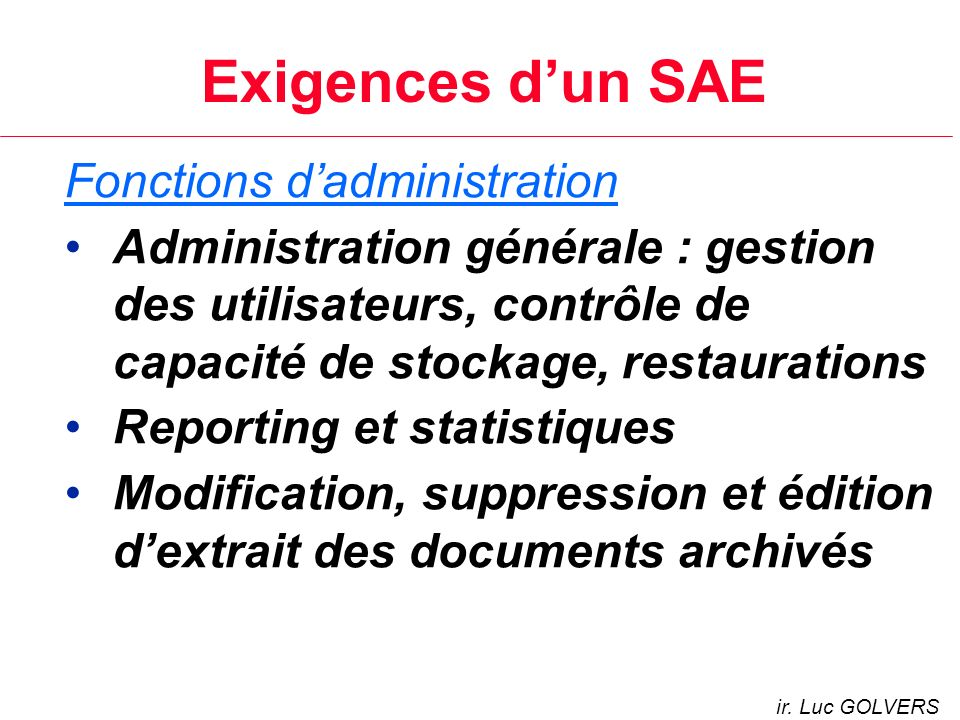 Exigences d'un SAE Fonctions d'administration