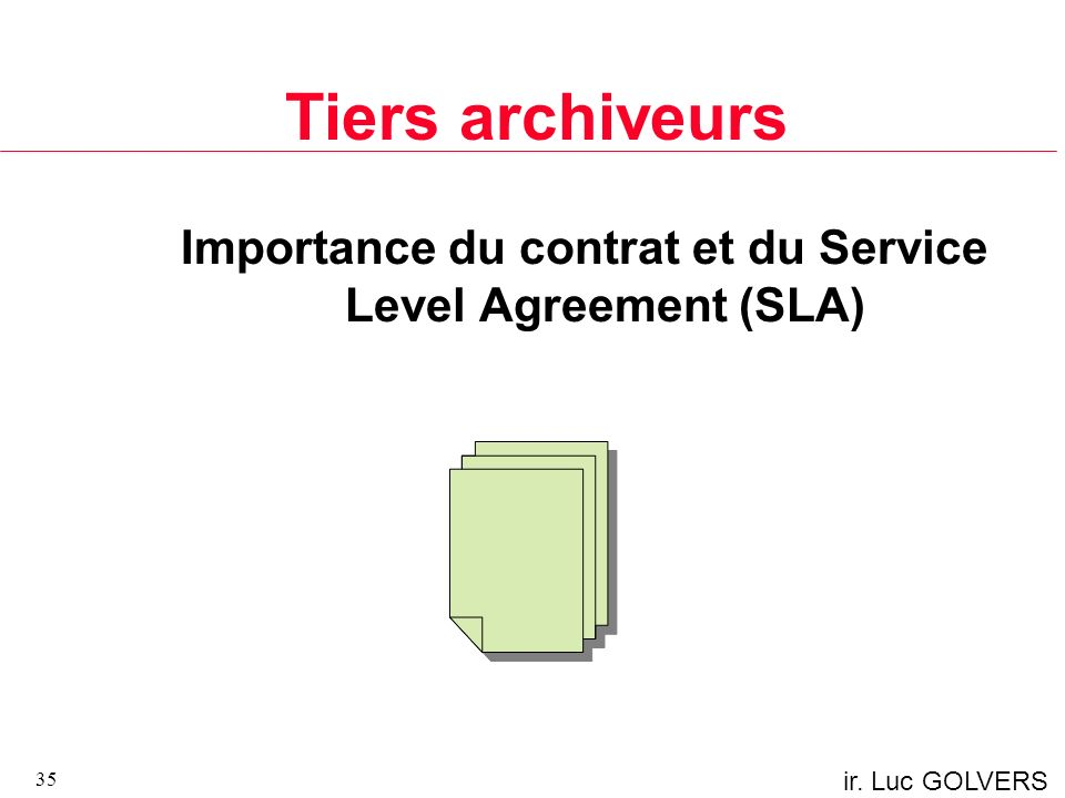 Importance du contrat et du Service Level Agreement (SLA)