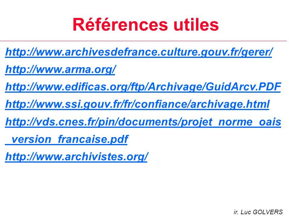 Références utiles http://www.archivesdefrance.culture.gouv.fr/gerer/