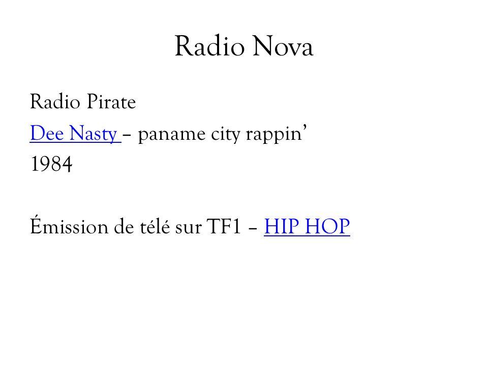 Radio Nova Radio Pirate Dee Nasty – paname city rappin' 1984 Émission de télé sur TF1 – HIP HOP