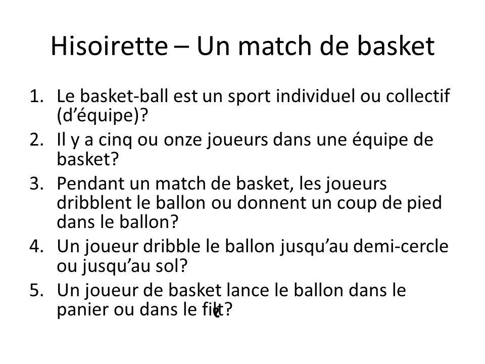 Hisoirette – Un match de basket