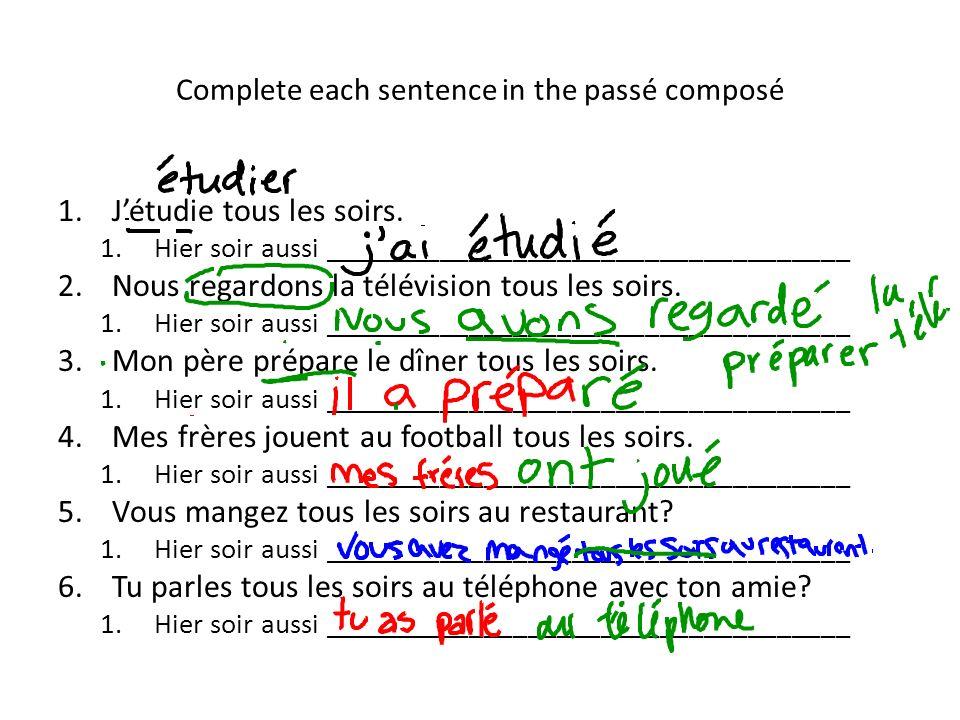 Complete each sentence in the passé composé