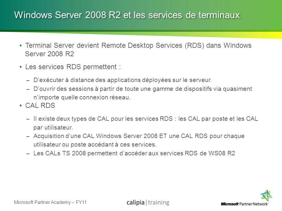 Windows Server 2008 R2 et les services de terminaux