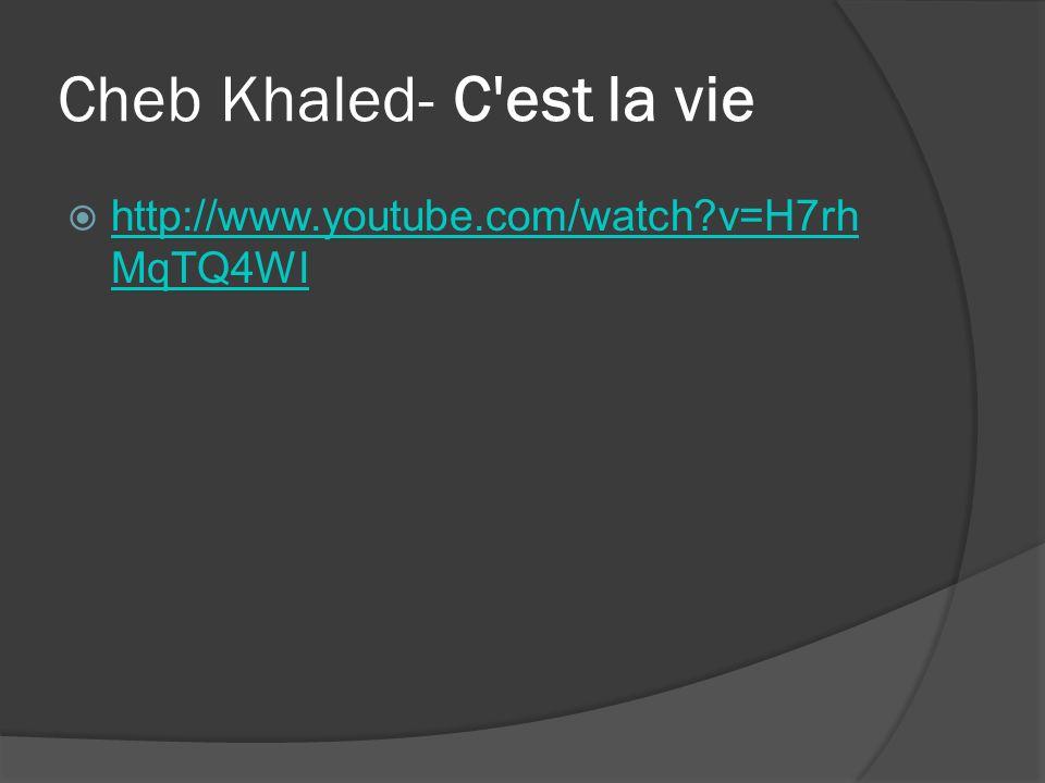 Cheb Khaled- C est la vie