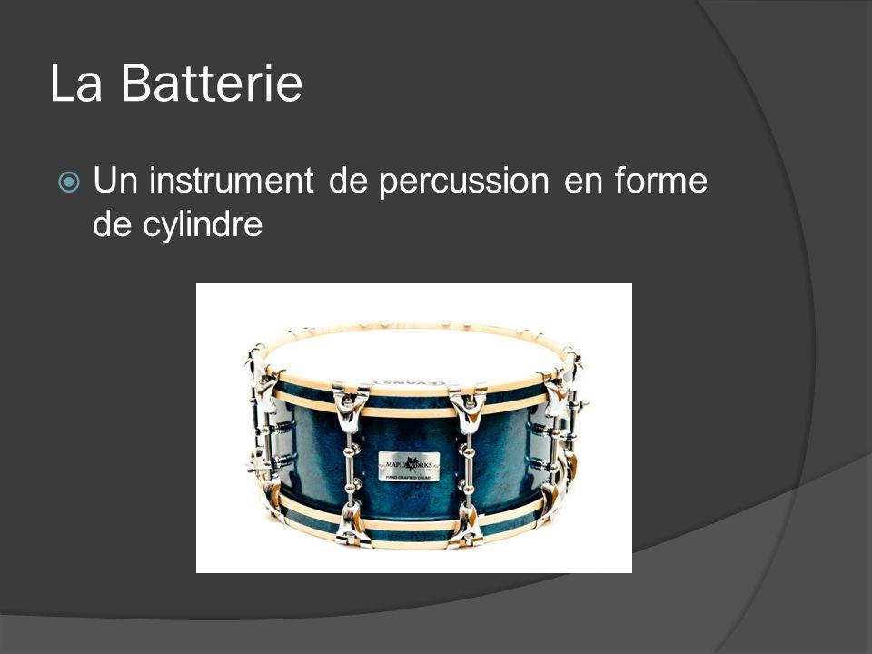 La Batterie Un instrument de percussion en forme de cylindre