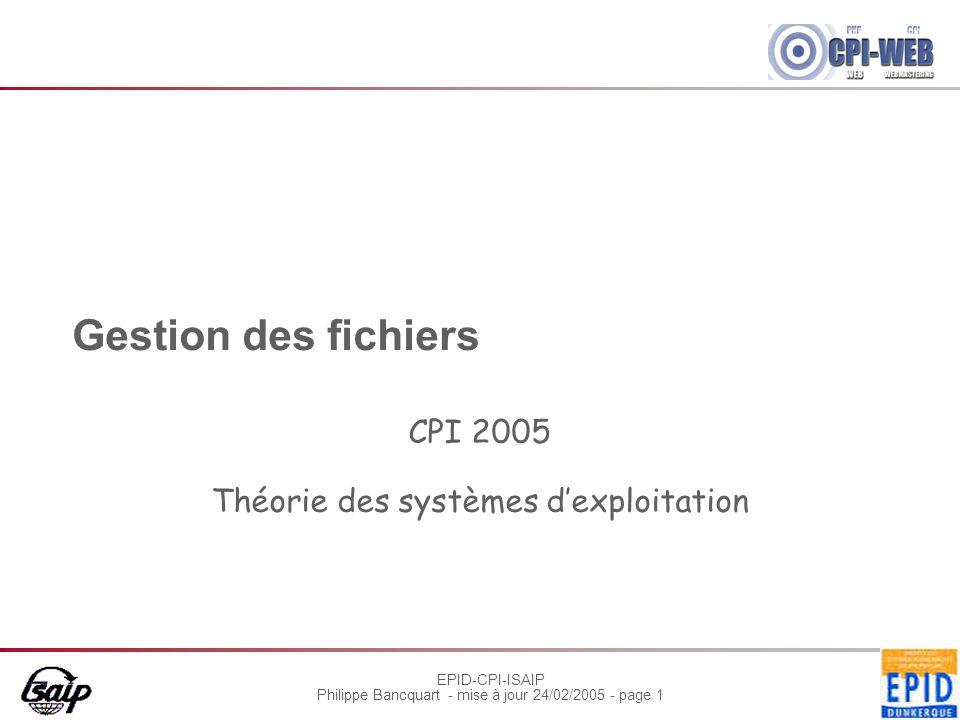 CPI 2005 Théorie des systèmes d'exploitation