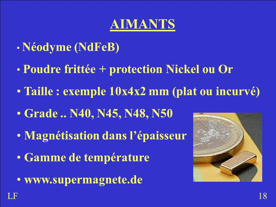 AIMANTS Taille : exemple 10x4x2 mm (plat ou incurvé)