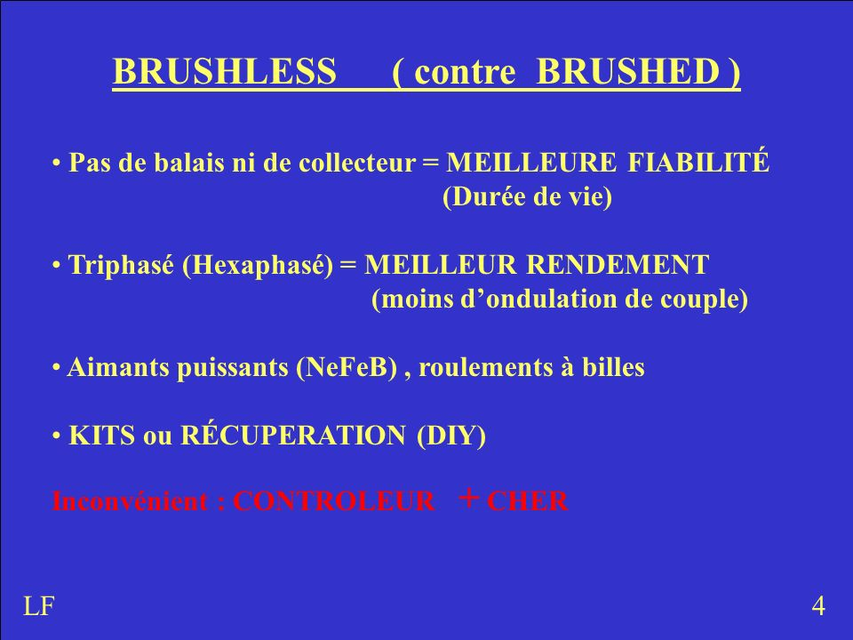 BRUSHLESS ( contre BRUSHED )