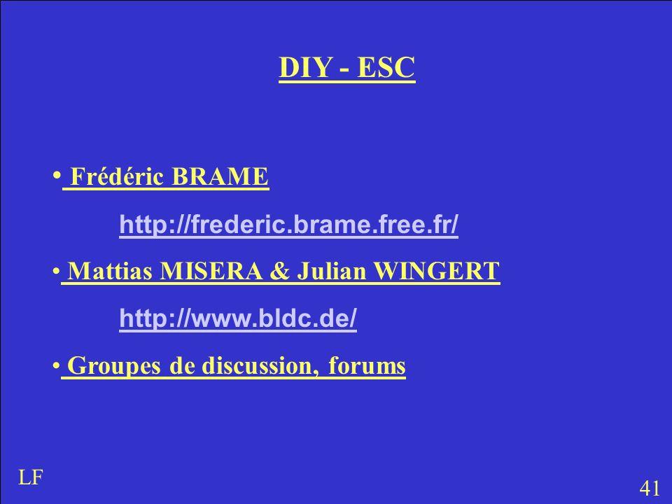 DIY - ESC Frédéric BRAME http://frederic.brame.free.fr/