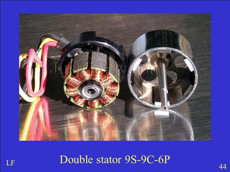 Double stator 9S-9C-6P LF 44